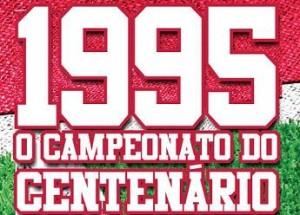 1995 - O Campeonato do Centenário